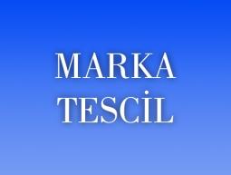 Marka Tescil Hizmeti